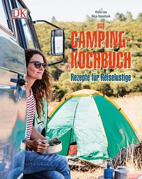 Das Camping-Kochbuch. Rezepte für Reiselustige - Viola Lex  [Gebundene Ausgabe]