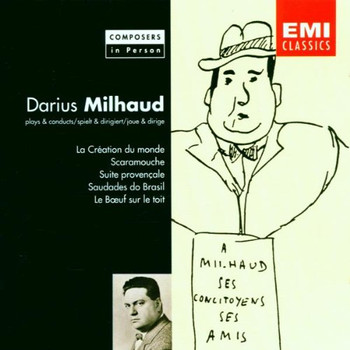 Milhaud - Composers In Person - Milhaud