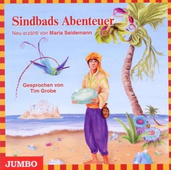 Tim Grobe - Sindbad der Seefahrer.Märchen aus 1001 Nacht