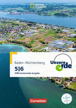 Unsere Erde - Differenzierende Ausgabe Baden-Württemberg / Band 1: 5./6. Schuljahr - Schülerbuch - Karin Hölscher  [Gebundene Ausgabe]