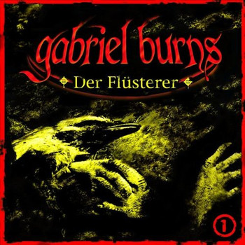 Gabriel Burns - 01: Der Fl