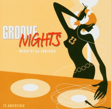 Various - Groove Nights Mixed By DJ Soul