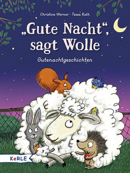 """""""Gute Nacht!"""", sagt Wolle. Gutenachtgeschichten - Christine Werner  [Gebundene Ausgabe]"""