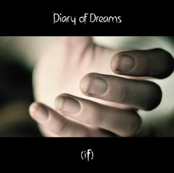 Diary of Dreams - (If)