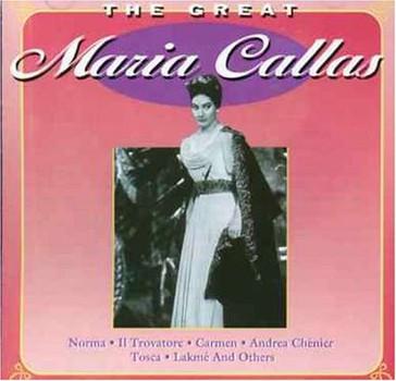 Maria Callas - The Great