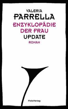 Enzyklopädie der Frau. Update - Valeria Parrella  [Gebundene Ausgabe]