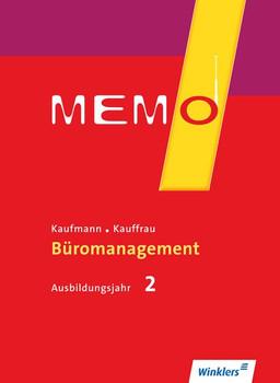 MEMO. Kaufmann/Kauffrau für Büromanagement / Kaufmann/Kauffrau für Büromanagement, Ausbildungsjahr 2: Schülerband - Katja Becker  [Taschenbuch]
