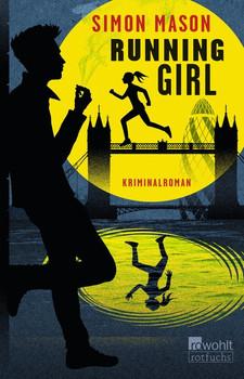 Running Girl. Kriminalroman - Simon Mason  [Taschenbuch]