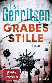 Grabesstille. Thriller - Tess Gerritsen  [Taschenbuch]