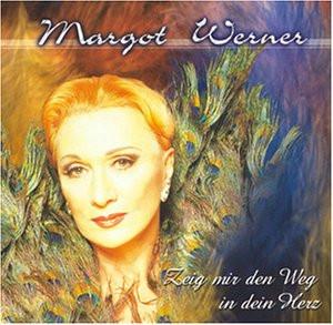 Margot Werner - Zeig' mir den Weg in dein Herz