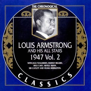 Louis Armstrong - Classics 1947 Vol.2