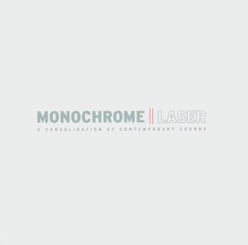 Monochrome - Laser+Radio