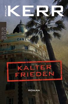 Kalter Frieden - Philip Kerr  [Taschenbuch]