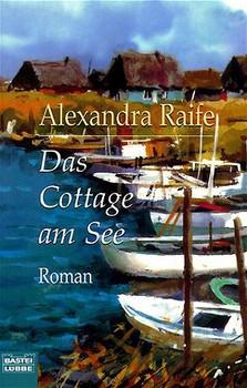 Das Cottage am See - Alexandra Raife