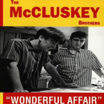 the Mccluskey Brothers - Wonderfull Affair