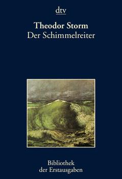 Der Schimmelreiter: Berlin 1888 - Theodor Storm