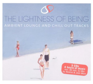 Various - The Lightness Of Being - Ambient Lounge And Chill Out Tracks