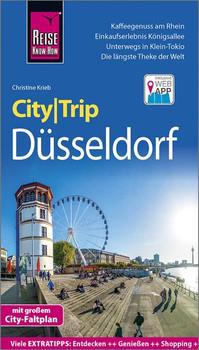 Reise Know-How CityTrip Düsseldorf. Reiseführer mit Stadtplan und kostenloser Web-App - Christine Krieb  [Taschenbuch]