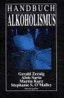 Handbuch Alkoholismus - Zernig, Gerald