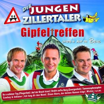 die Jungen Zillertaler - Gipfeltreffen-Drobn Aufm Berg