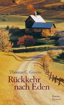 Rückkehr nach Eden - Thomas Chr. Greene