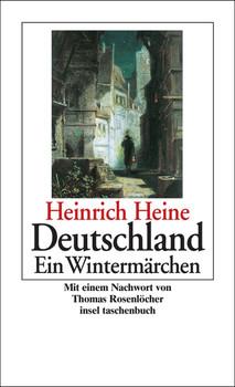 Deutschland: Ein Wintermärchen - Heinrich Heine