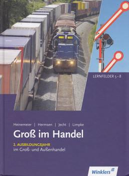 Gross im Handel: Fachstufe I für die Ausbildung im Groß- und Außenhandel, Lernfeld 5-8 - Hartwig Heinemeier [Gebundene Ausgabe, 4. Auflage 2011]