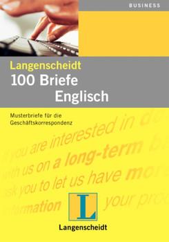 Langenscheidts Musterbriefe, 100 Briefe Englisch für Export und Import