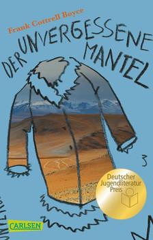Der unvergessene Mantel - Frank Cottrell Boyce [Taschenbuch]
