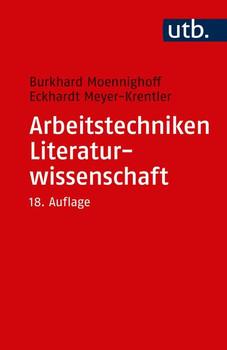 Arbeitstechniken Literaturwissenschaft - Eckhardt Meyer-Krentler  [Taschenbuch]