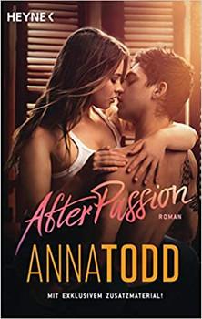 After passion. AFTER 1 - Roman - Anna Todd  [Taschenbuch]