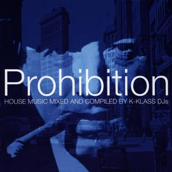 Various - Prohibition-Mixed By K-Klass