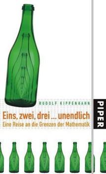 Eins, zwei, drei...unendlich: Eine Reise an die Grenzen der Mathematik - Rudolf Kippenhahn
