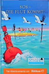 Neues vom Süderhof, Bd.18, SOS, die Flut kommt - Brigitte Blobel