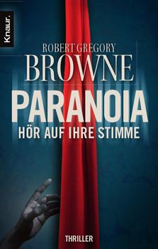Paranoia - Hör auf ihre Stimme - Robert Gregory Browne