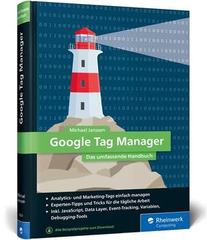 Google Tag Manager. Das umfassende Handbuch - Michael Janssen  [Gebundene Ausgabe]