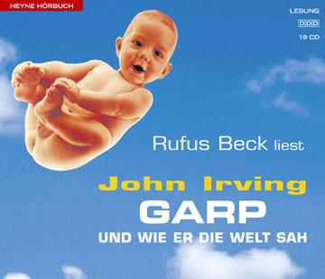 Rufus Beck - Garp und Wie Er die Welt Sah