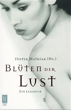 Blüten der Lust - Dieter Mathiak