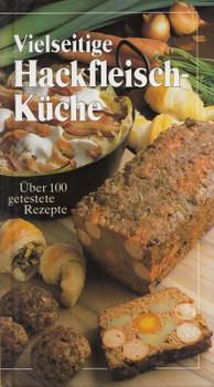 Vielseitige Hackfleisch-Küche: Über 100 getestete Rezepte - Birgitt Micha [Gebundene Ausgabe]