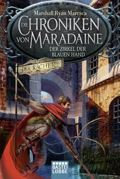 Die Chroniken von Maradaine - Der Zirkel der blauen Hand. Roman - Marshall Ryan Maresca  [Taschenbuch]