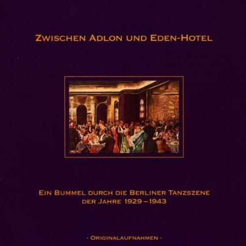 Various-Zwischen-Adlon-und-Eden-Hotel