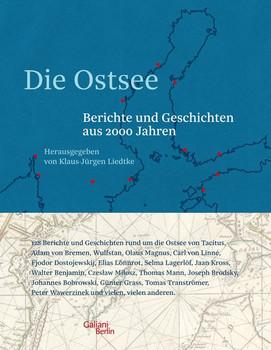 Die Ostsee. Berichte und Geschichten aus 2000 Jahren [Gebundene Ausgabe]