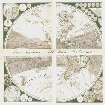 Tom Mcrae - All Maps Welcome