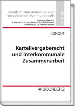 Kartellvergaberecht und interkommunale Zusammenarbeit - Sonja J Kohout  [Gebundene Ausgabe]