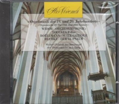 Berühmte Organisten - Orgelmusik 19. und 20.Jahrhundert