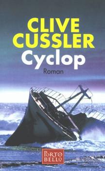Cyclop. Sonderausgabe. Roman. - Clive Cussler