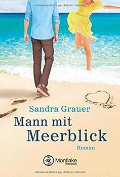 Mann mit Meerblick - Sandra Grauer  [Taschenbuch]