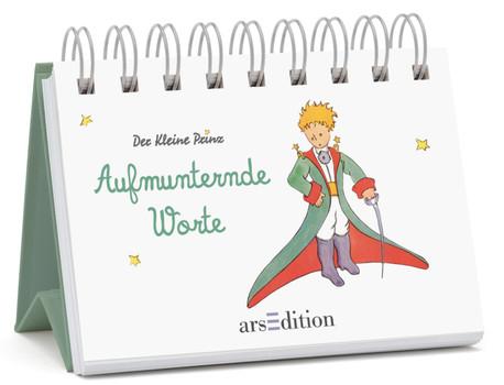 Aufmunternde Worte: Miniaufsteller Der Kleine Prinz (Kleiner Prinz Mini-Aufsteller) - de Saint-Exupéry, Antoine