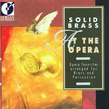 Solid Brass - Solid Brass at the Opera