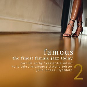 Famous: The Finest Female Jazz Today Vol. 2